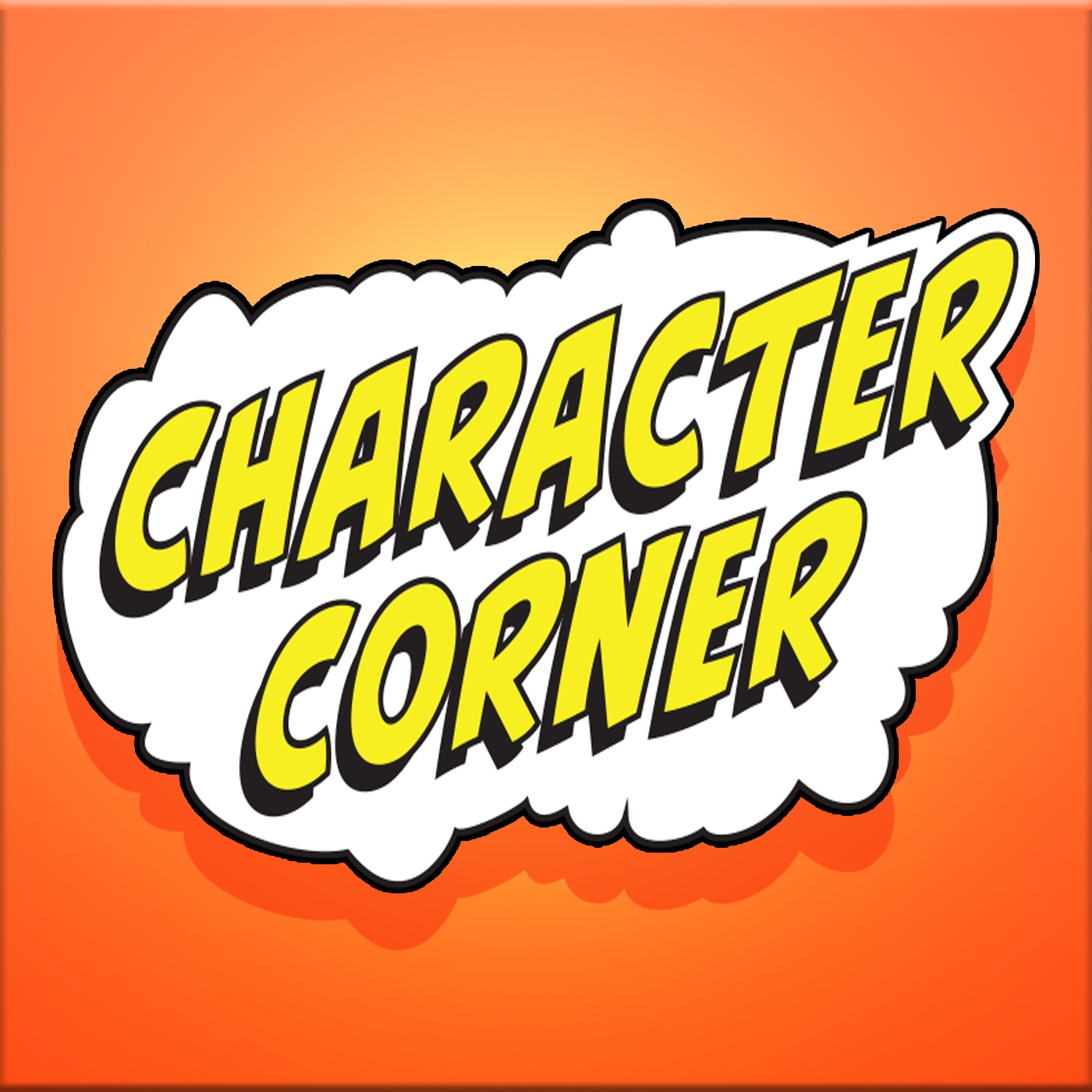 Character Corner - A Podcast on Your favorite Comic Book Characters
