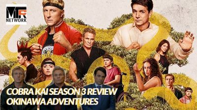 Cobra Kai Season 3 Review - Okinawa Adventures
