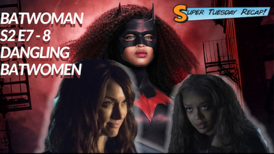 Batwoman Review Season 2 Episodes 7 & 8 - Dangling Batwomen. Batwoman season 2 Key Art overlaid with a picture of poisoned Ryan and Alice when she was still Beth.
